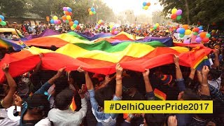 #DelhiQueerPride2017 - Highlights & Voices from the 10th Delhi Pride Parade