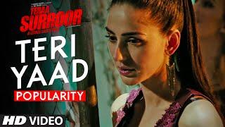TERI YAAD Video Song Popularity   TERAA SURROOR   Himesh Reshammiya