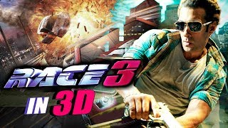 Salman Khan's RACE 3 To Be Made In 3D