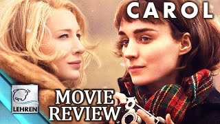 'Carol' Movie REVIEW |  Cate Blanchett , Rooney Mara | Bharathi Pradhan