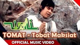 Wali Band - Tobat Maksiat - Wali Tomat - Nagaswara