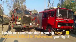 Lashkar commander among two militants killed in Pulwama gunfight