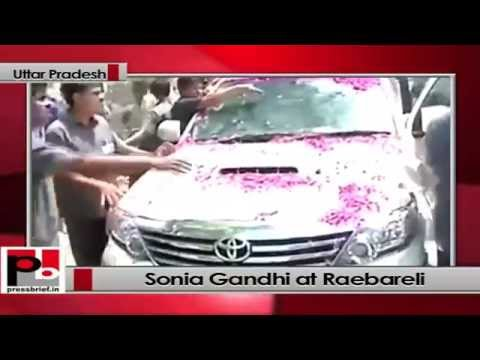 Sonia Gandhi arrives at Raebareli to file nomination papers for LS polls