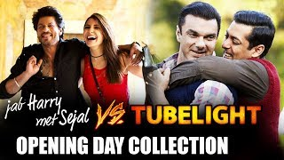 Will Jab Harry Met Sejal BEAT Tubelight's Opening Day Collection