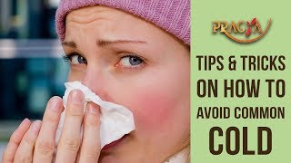 TIPS & TRICKS On How To Avoid COMMON COLD | Dr Shikha Sharma