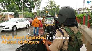 High Alert Sounded in Kashmir Ahead of August 15