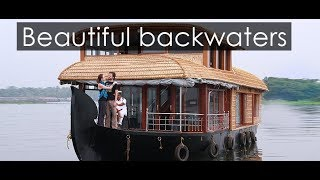 Beautiful backwaters of Gods own country - A day in House boat