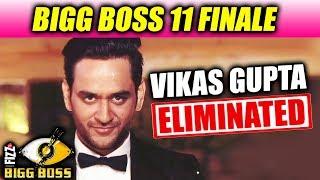 Bigg Boss 11 Finale- Vikas Gupta ELIMINATED, Now Its Shilpa Shinde Vs Hina Khan
