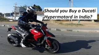 Should you Buy a Ducati Hypermotard in India?