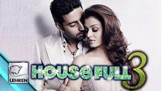 Aishwarya Rai & Abhishek Bachchan Together In 'Housefull 3'