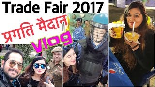 Trade Fair 2017 Vlog - Pragati Maidan - Lifestyle, Clothes, Shoes, Watches | JSuper Kaur