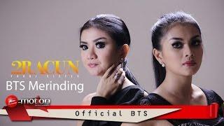 2Racun - BTS Merinding (Official BTS)