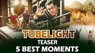 Tubelight Teaser - Top 5 Best Moments - Salman Khan, Sohail Khan, Zhu Zhu