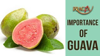 IMPORTANCE Of GAUVA | Rashmi Bhatia (Dietician)