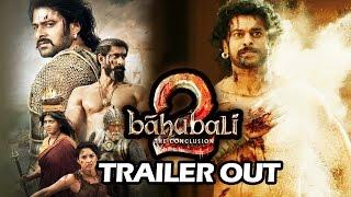 Baahubali 2 - The Conclusion TRAILER OUT |  Prabhas, Rana Daggubati, SS Rajamouli