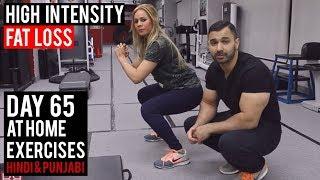 High Intensity FAT LOSS Workout! DAY 65 (Hindi / Punjabi)