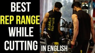 BEST REPETITION RANGE WHILE CUTTING | PREVENT MUSCLE LOSS DURING A CUT | Abhinav Mahajan