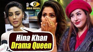 Mahek Chahal CALLS Hina Khan DRAMA QUEEN | Bigg Boss 11