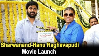 Sharwanand And Hanu Raghavapudi Movie Launch - 2017 Latest Telugu Movies