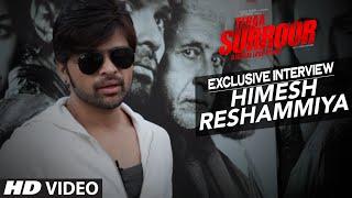 Himesh Reshammiya Exclusive Interview | TERAA SURROOR