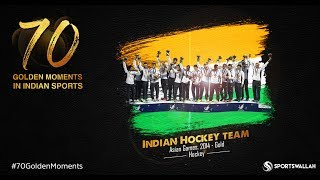 Indian Hockey Team - Asian Games, 2014 - Gold | 70 Golden Moments In Indian Sports