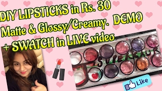 DIY (MAC) LIPSTICK (Matte & Creamy) at home in Rs.30   DEMO + SWATCH in LIVE video  