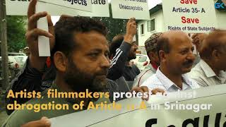 Artists, filmmakers protest against abrogation of Article 35-A in Srinagar