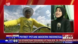 Lunch Talk: Potret Petani Modern Indonesia #4