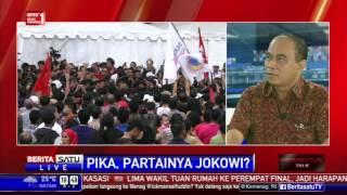 Dialog: PIKA, Partainya Jokowi? # 3