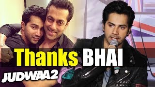 Salman Bhai Ke Bina Possible Nahi Tha - Varun Dhawan Thanks Bhai For Judwaa 2