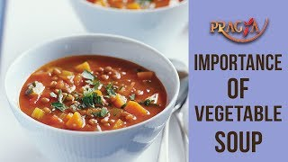Importance Of Vegetable Soup In Winters | Rashmi Bhatia (Dietician)