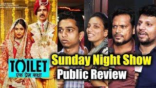 Toilet Ek Prem Katha Public Review - Sunday Night Show - Akshay Kumar
