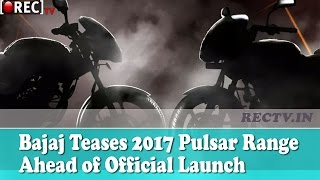 Bajaj Teases 2017 Pulsar Range Ahead of Official Launch || Latest automobile news updates