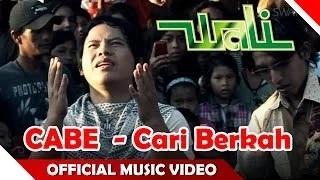 Wali - Cabe - Cari Berkah (Official Music Video)