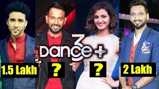 Dance Plus 3 - Salary Of Judges Per Episode - Dharmesh, Remo, Shakti Mohan, Punit, Raghav