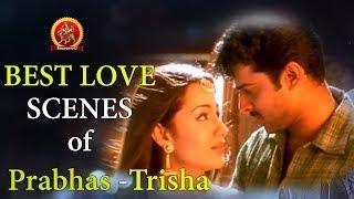 Prabhas - Trisha Love Scenes Best Love Scenes Bhavani HD Movies