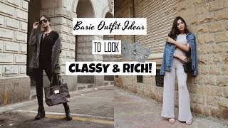 BASIC OUTFIT IDEAS That Will Make you look RICH & CLASSY!!!