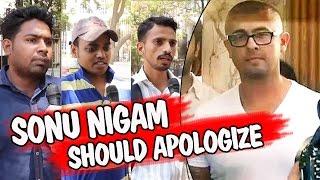Public Wants Sonu Nigam To APOLOGIZE Over Azaan Debate video - id  331e96977c32 - Veblr Mobile