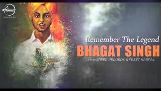 Bhagat Singh - Remember The Legend - A Tribute by Speed Records & Preet Harpal