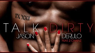 "jason derulo - ""Talk Dirty"" ft. 2 chainz 