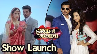 Ishq Mein Marjawan NEW SHOW Launch With Arjun Bijlani & Alisha Panwar | Colors Tv
