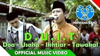 Nirwana Band - DUIT ( Doa Usaha Ikhtiar Tawakal ) - Religi Islam