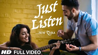 Just Listen (Sun Zara Soniye Sun Zara) FULL VIDEO Song | Jayden ft. Swaati