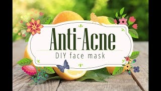 DIY Anti-Acne face mask