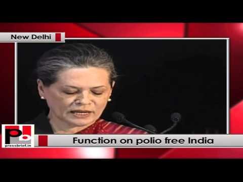Sonia Gandhi- India took a lead in introducing bivalent polio vaccine in January 2010
