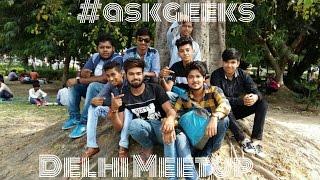 [VLOG-11] Delhi Meetup Of #askgeeks , I finally Got Review Units.