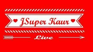 JSuper Kaur Live at 5 PM 30-06-2017 | JSuper Kaur