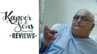 Dadu's shenanigans in the Hospital | Movie Review | Kapoor & Sons | Rishi Kapoor, Sidharth Malhotra