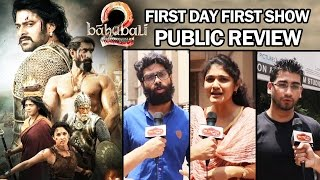 Baahubali 2 PUBLIC REVIEW - First Day First Show - Blockbuster Hit - Prabhas, Rana Daggubati
