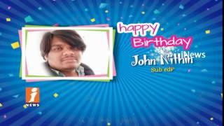 Happy Birthday Wishes To Sub Editor John Nithin From iNews Team | iNews
